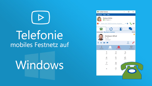 Video - Telefonie mobiles Festnetz auf Windows